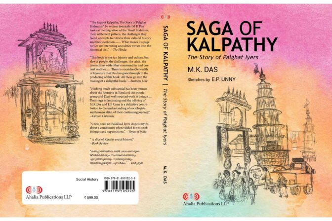 Saga of Kalpathy – The Story of Palghat Iyers